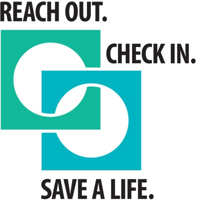 Reach Out. Check In. Save A Life. Logo